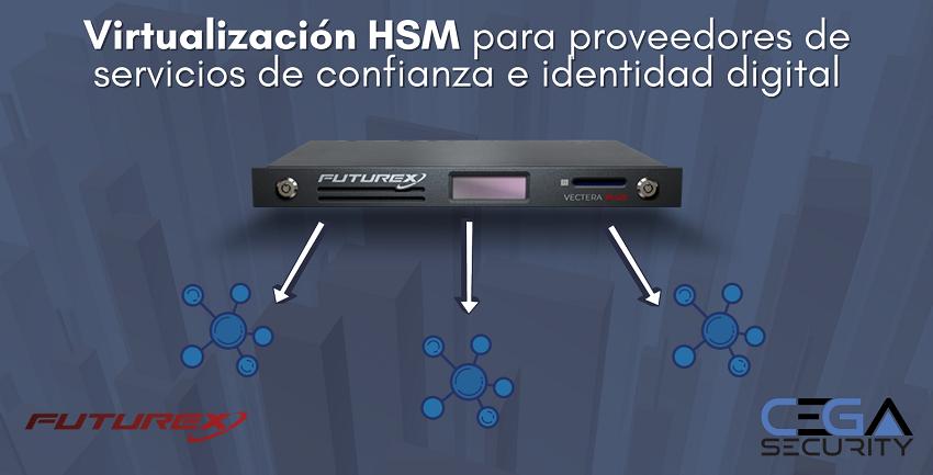 Virtualización HSM para proveedores de servicios de confianza e identidad digital